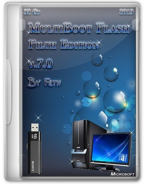 Multiboot Flash Filth Edition 2013 + UEFI 7.0 Final 32 Гб (X86/X64/RUS/ENG)