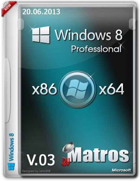Windows 8 Professional x86x64 by Matros v.03 (2013/RUS)