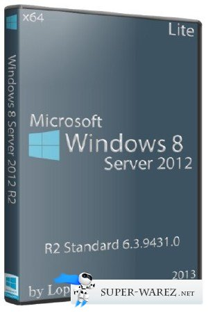 Microsoft Windows 8 Server 2012 R2 Standard 6.3.9431.0 x64 Lite (RUS/2013)