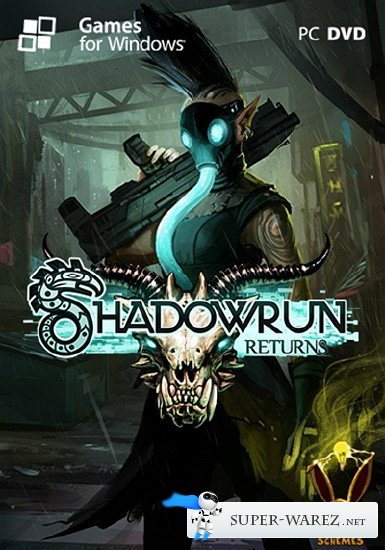 Shadowrun Returns (2013/ENG/RePack R.G. Element Arts)