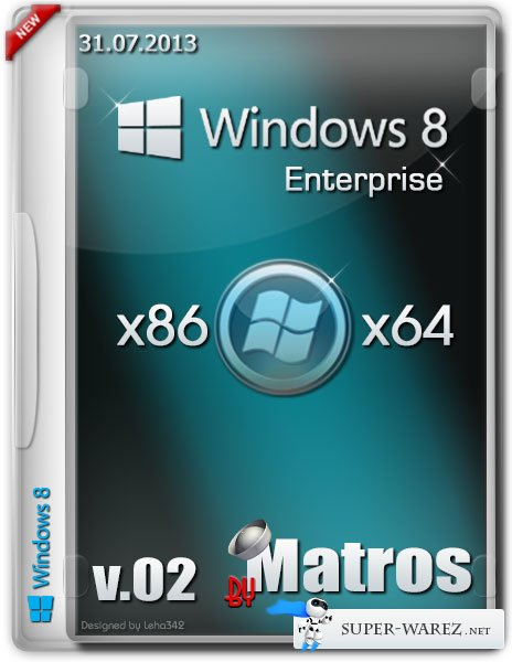 Windows 8 Enterprise x86x64 v.02 by Matros (2013/RUS)