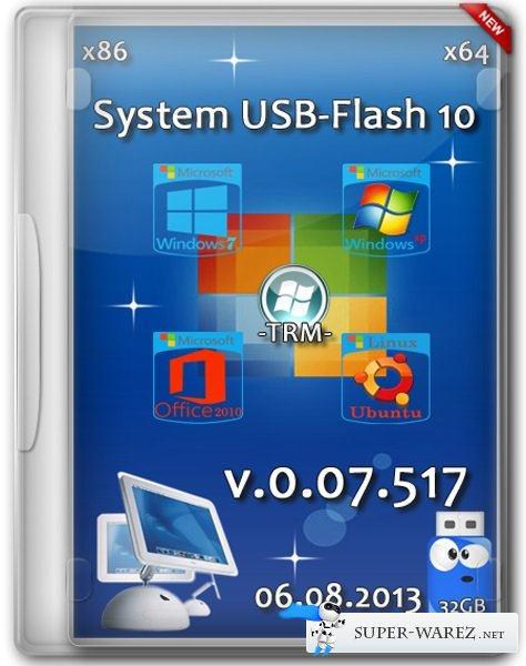 System USB-Flash 10 v.0.07.517 32Gb x86/х64 (06.08.2013/RUS)