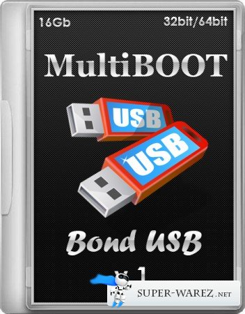 MultiBOOT Bond USB 16Gb v.1 (x86/x64/RUS/ENG/2013)