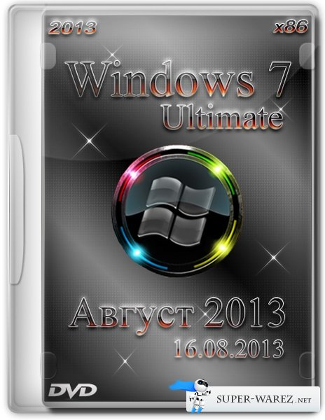 Windows 7 Ultimate SP1 x86 by Loginvovchyk + Soft (Август 2013)