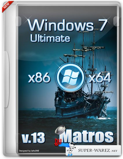 Windows 7 Ultimate SP1 x86/x64 by Matros v.13 (RUS/2013)