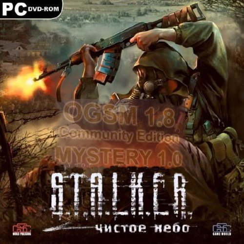 S.T.A.L.K.E.R.: Чистое Небо - адаптация MYSTERY к OGSM (2012/Rus/Rus/Мод)
