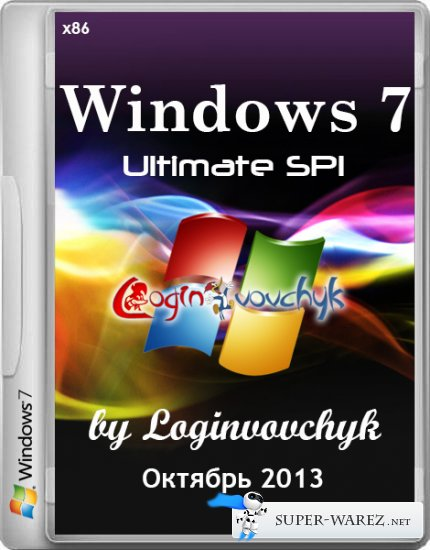 Windows 7 Ultimate SP1 x86 by Loginvovchyk + Soft (Октябрь 2013)