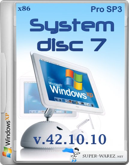 System disc 7 - Microsoft Windows® XP Pro SP3 v.42.10.10 (x86/RUS/2013)