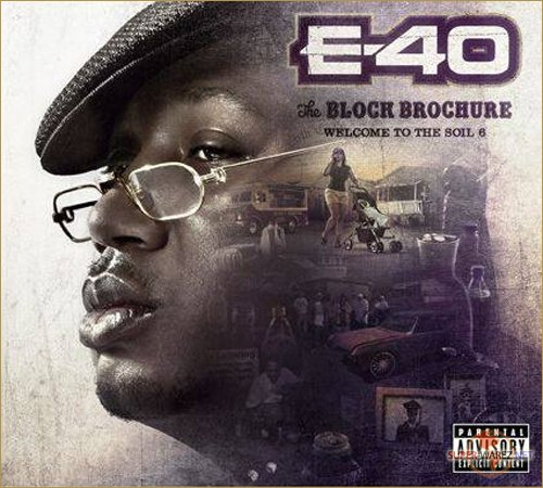 E-40 - The Block Brochure: Welcome To The Soil Vol. 4, 5, 6 (2013)