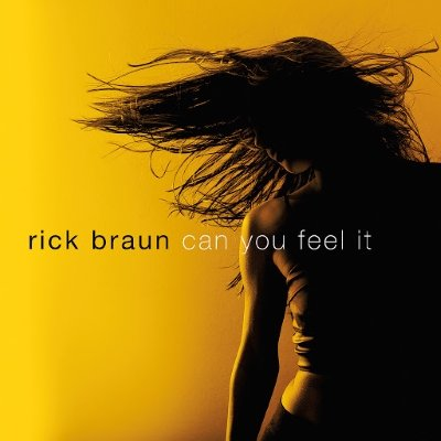 Rick Braun - Can You Feel It (2014)  MP3