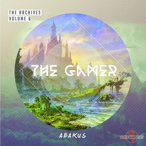 Abakus - The Archives, Vol. 6: The Gamer (2015)