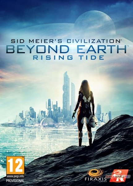 Sid Meier's Civilization: Beyond Earth - Rising Tide (2015/RUS/ENG/RePack от xatab)