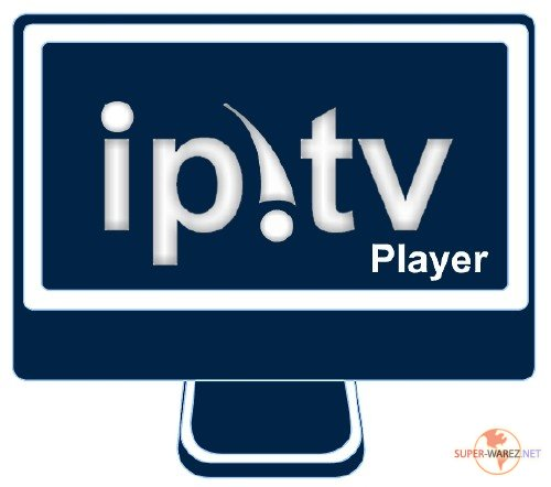IP-TV Player 0.28.1.8841 Final