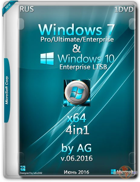 Windows 7-10 LTSB 4in1 x64 by AG v.06.2016 (RUS/2016)
