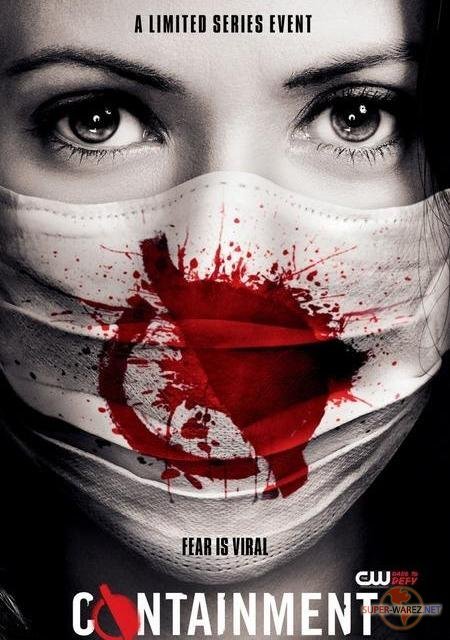 Карантин – 1 сезон / Containment (2016) WEB-DLRip Все серии