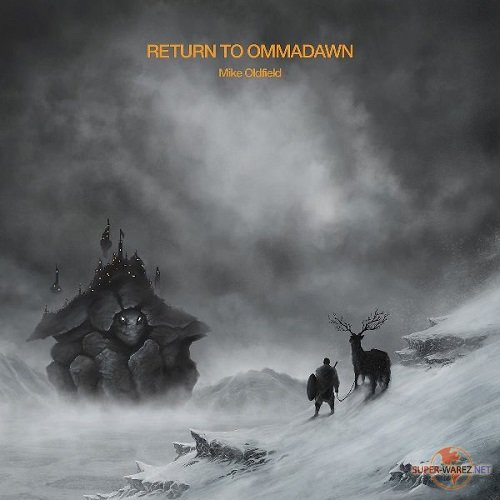 Mike Oldfield - Return to Ommadawn (2017) MP3