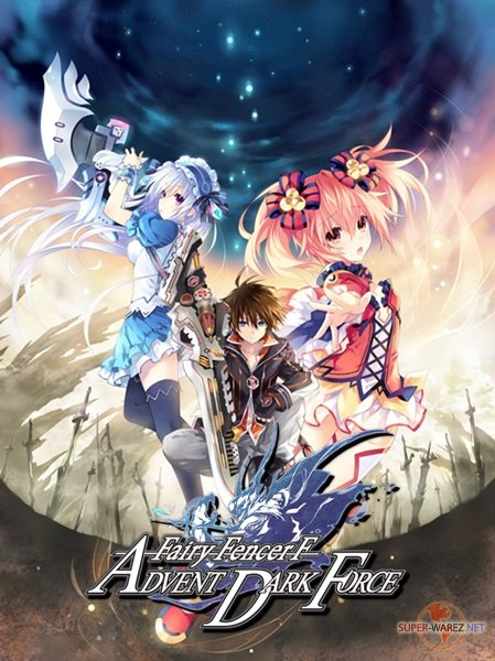Fairy Fencer F: Advent Dark Force (2017/ENG/MULTi3/RePack от FitGirl)