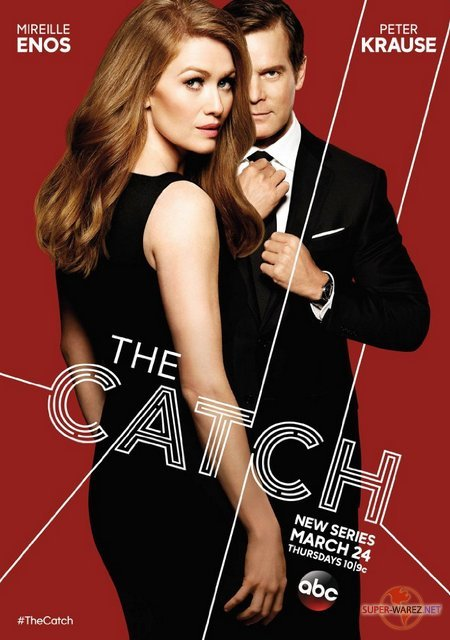Уловка - 2 сезон / The Catch (2017) WEB-DLRip