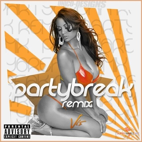 Partybreaks And Remixes 30 March (2017)