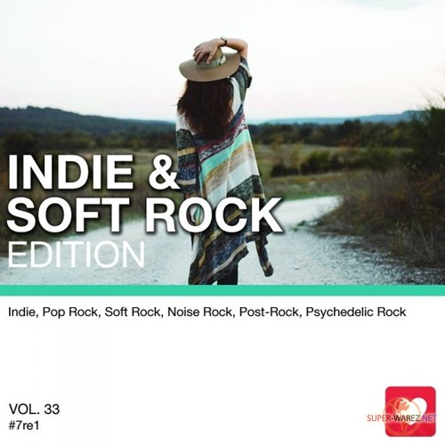 I Love Music! - Indie amp Soft Rock Edition Vol.33 (2017)
