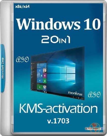 Windows 10 v.1703 x86/x64 -20in1- KMS-activation by m0nkrus (RUS/ENG/2017)