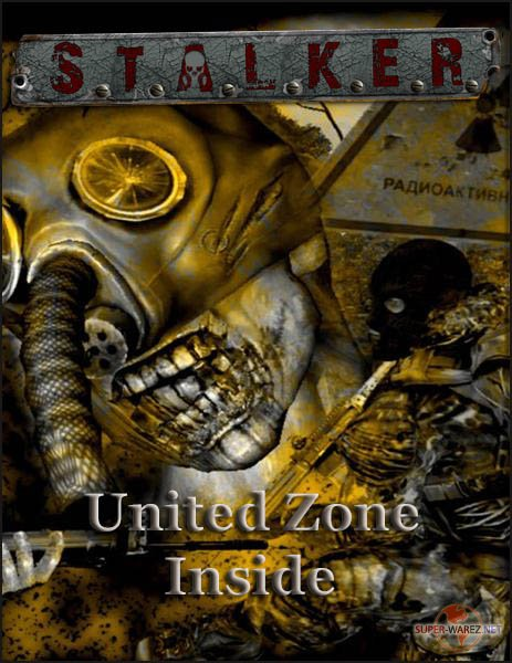 S.T.A.L.K.E.R.: Shadow of Chernobyl - United Zone Inside (2017/RUS/Mod/RePack by SeregA-Lus)