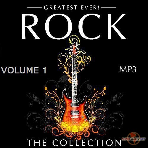 Greatest Ever! Rock The Collection Vol.1 (2017)