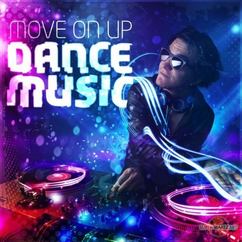 Move on Up – Dance Music (2017) MP3