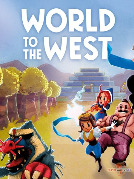 World to the West (2017/ENG/MULTi9/RePack от FitGirl)