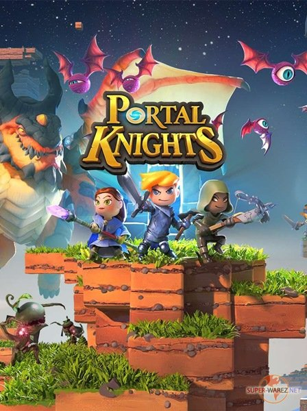 Portal Knights (2017/RUS/ENG/MULTi17/RePack от FitGirl)