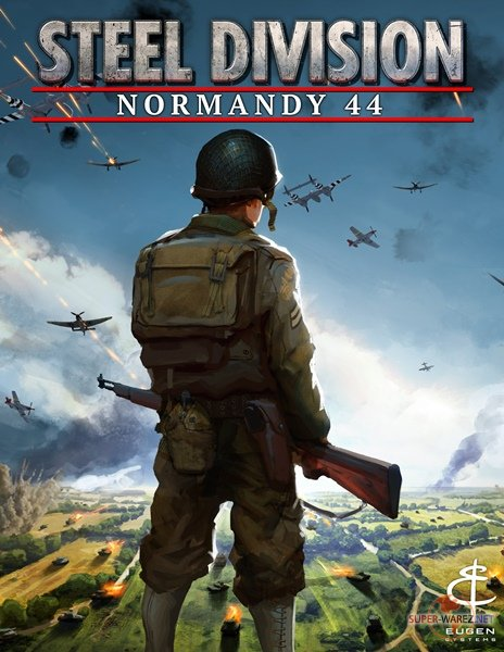 Steel Division: Normandy 44 - Deluxe Edition (2017/RUS/ENG/MULTi5/RePack от qoob)