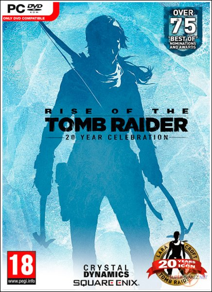 Rise of the Tomb Raider 20 Year Celebration (2017/RUS/ENG/MULTi13/RePack)