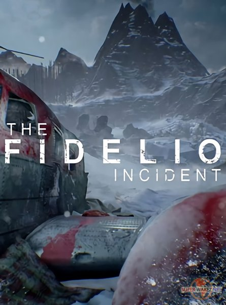 The Fidelio Incident (2017/ENG/RePack от FitGirl)