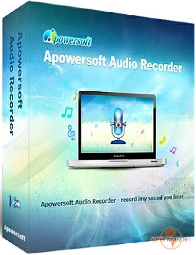 Apowersoft Streaming Audio Recorder 4.1.9 + Rus