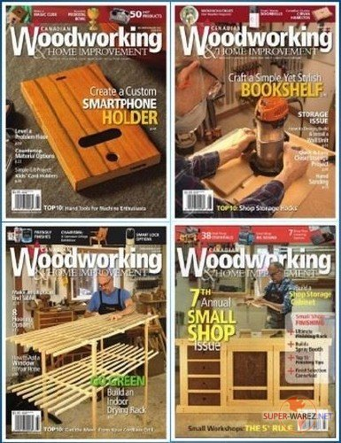 Canadian Woodworking & Home Improvement №105-108 (2017) PDF
