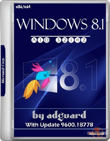 Windows 8.1 x86/x64 With Update 9600.18778 AIO 32in2 Adguard v.17.08.09 (RUS/ENG/2017)