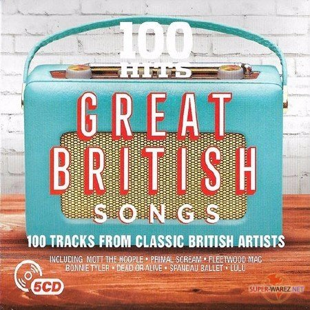 100 Hits - Great British Songs. 5CD (2017) MP3