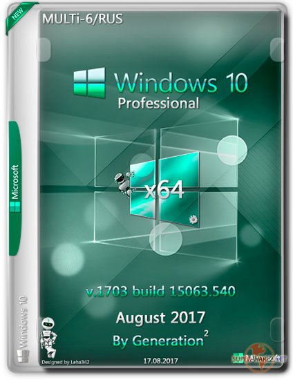 Windows 10 Pro x64 15063.540 Aug 2017 by Generation2 (MULTi-6/RUS)