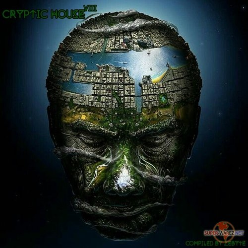Cryptic House 8 (Compiled by Zebyte) (2017)