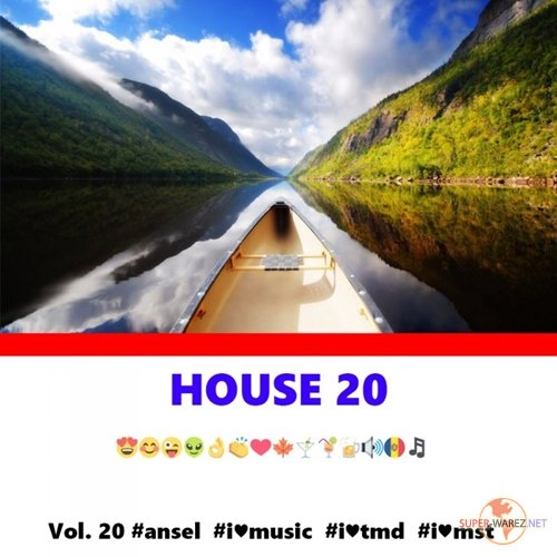I Love Music! - House Edition Vol.20 (2017)