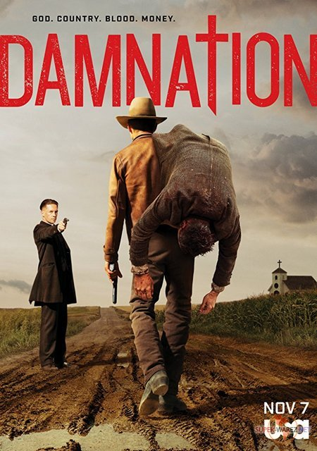Проклятая нация / Проклятие – 1 сезон / Damnation (2017) WEB-DLRip