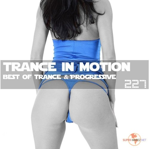 Trance In Motion Vol.227 (2017)