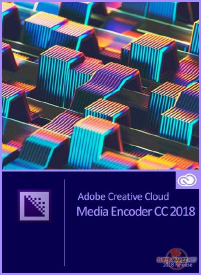 Adobe Media Encoder CC 2018 v12.0 by m0nkrus