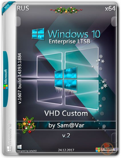 Windows 10 Enterprise LTSB x64 VHD Custom v.2 by Sam@Var (RUS/2017)