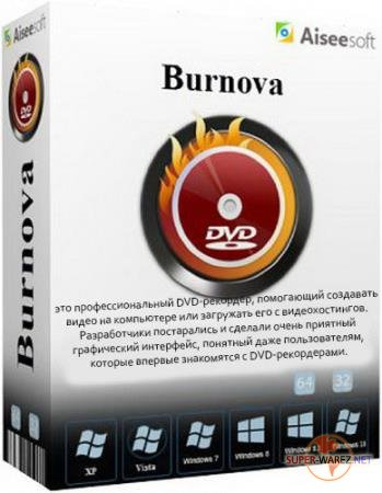 Aiseesoft Burnova 1.3.8 RePack/Portable by TryRooM