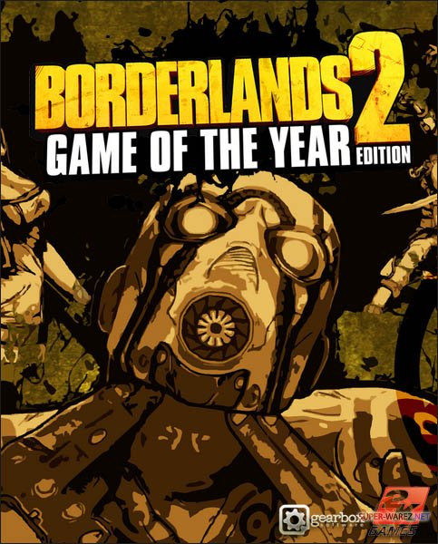 Borderlands 2: Game of the Year Edition (2013/RUS/ENG/License)