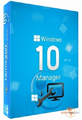 Windows 10 Manager 2.2.3 Final Portable