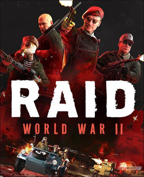 RAID: World War II - Special Edition (2017/RUS/ENG/MULTi/RePack by qoob)