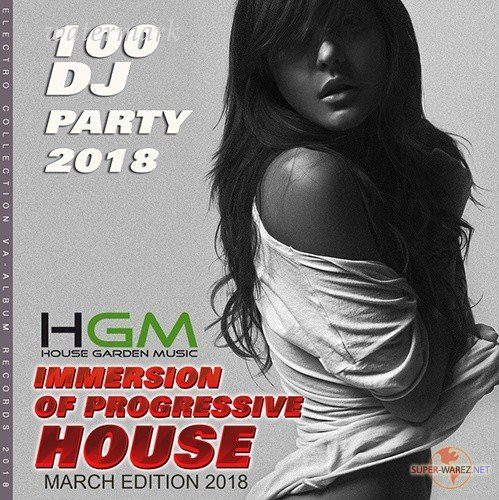 Imerssion Of Progressive House (2018)