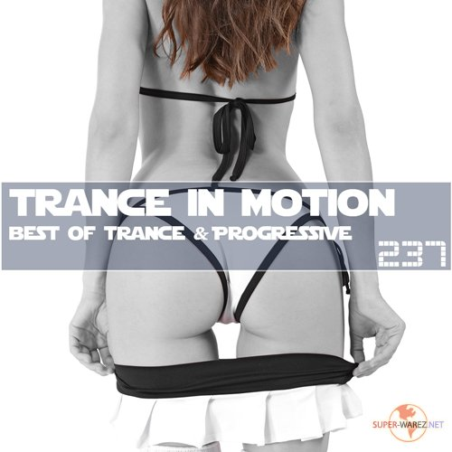 Trance In Motion Vol.237 (2018)